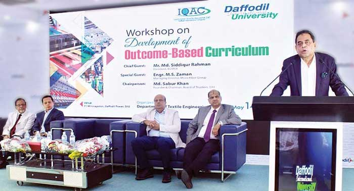 'Development of Outcome-Based Curriculum' organized by the Textile Engineering Department of Daffodil International University (DIU) on 14 May 2018